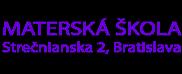 MS Strečnianska 2